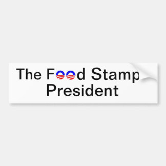 The Food Stamp President Bumper Sticker