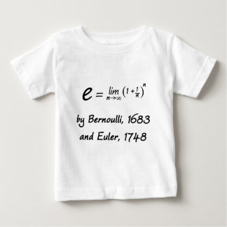 The formula for e, by Bernoulli and Euler Baby T-Shirt
