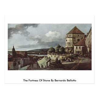 The Fortress Of Stone By Bernardo Bellotto Postcard