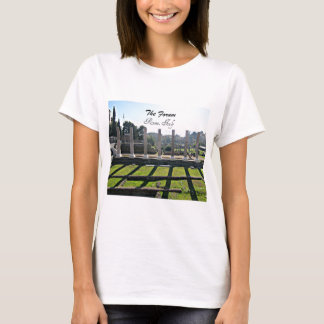 The Forum, Rome, Italy T-Shirt