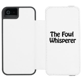 the fowl whisperer incipio watson™ iPhone 5 wallet case