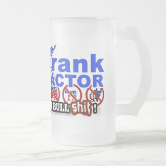 The Frank Factor's Big Fat Glass... Mug