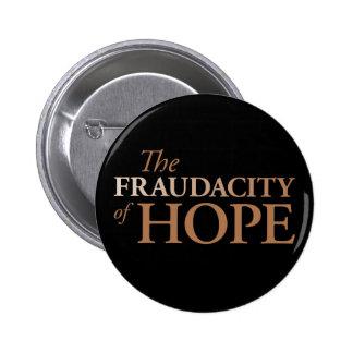 The Fraudacity of Hope 6 Cm Round Badge