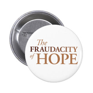 The Fraudacity of Hope Button