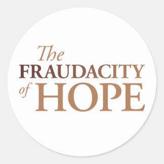 The Fraudacity of Hope Classic Round Sticker