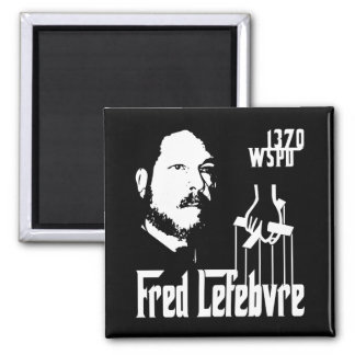 The Fredfather Square Magnet