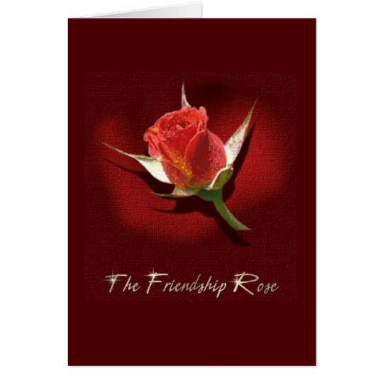 The Friendship Rose Card