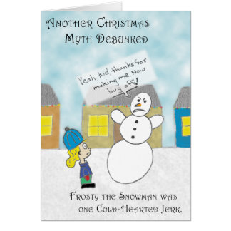 The Frosty Myth Greeting Card