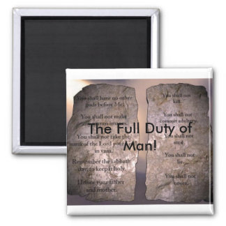The Full Duty of Man! Square Magnet