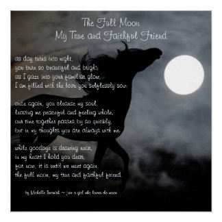 The Full Moon, My True and Faithful Friend ~ Poem Poster