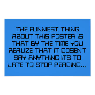 The funniest thing poster