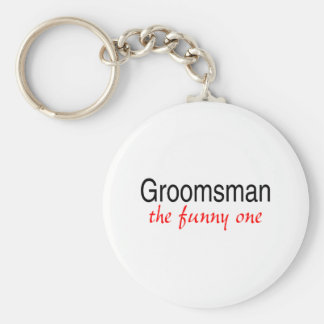 The Funny One Groomsman Keychain