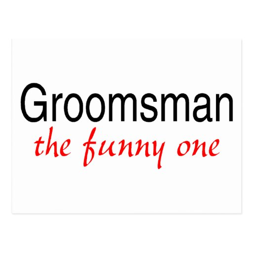The Funny One (Groomsman) Postcards