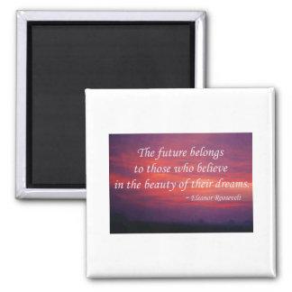The Future Belongs Square Magnet