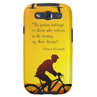 The future belongs to those who believe Roosevelt Galaxy S3 Case