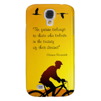 The future belongs to those who believe Roosevelt Samsung Galaxy S4 Cases