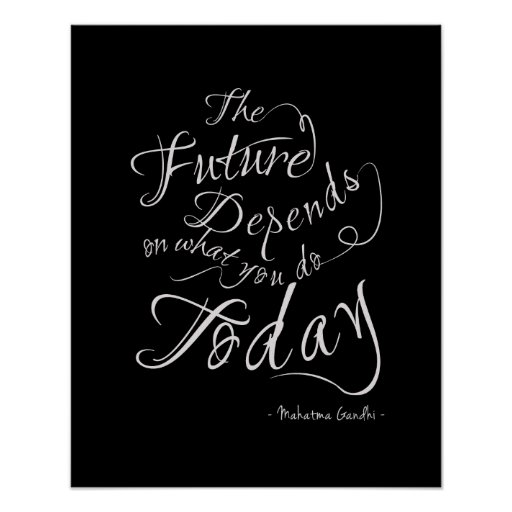 The Future- Black Calligraphy Inspirational Poster