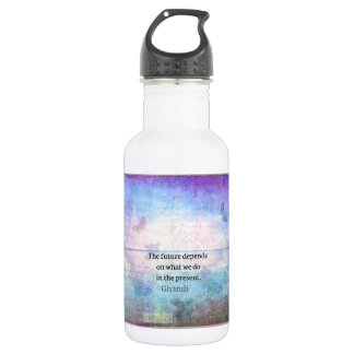The future depends on what we do in the present. 532 ml water bottle