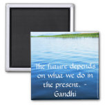 The future depends on what we do in the present. fridge magnets