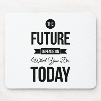 The Future Inspirational Quotes White Mouse Pad