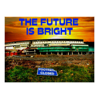 the future is bright poster