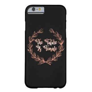 The Future Is Female Barely There iPhone 6 Case