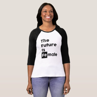 The Future is Female | Fe Bold Chem Symbol 3/4 Tee
