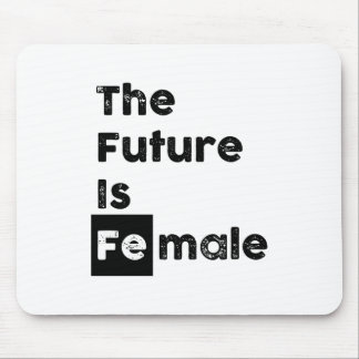 The Future is Female | Fe Chem Symbol Mousepad