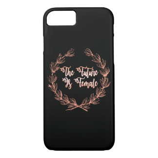 The Future Is Female iPhone 7 Case