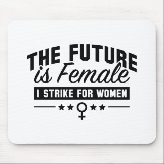The Future Is Female Mouse Pad