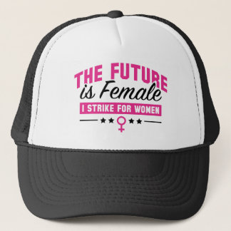 The Future Is Female Trucker Hat