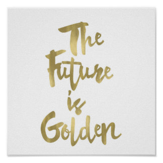 The Future is Golden Typography Print