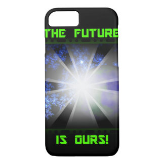 THE FUTURE IS OURS iPhone 7 CASE