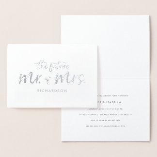 The Future Mr. & Mrs. Foil Script Engagement Party Foil Card