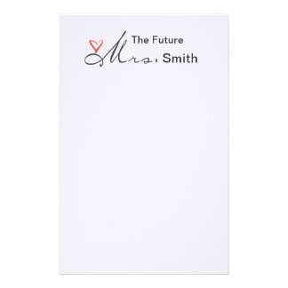 The future Mrs.  - customize your own! Stationery Design