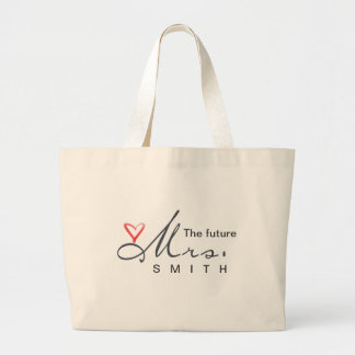 The future Mrs.  - customize your own! Jumbo Tote Bag