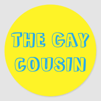 The Gay Cousin Stickers