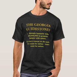 THE GEORGIA GUIDESTONES, 1. Maintain humanity u... T-Shirt