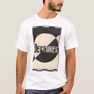 THE GESTURES T-Shirt