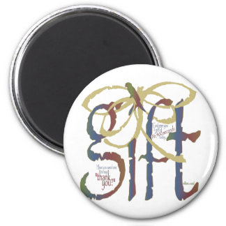 The Gift of Time 6 Cm Round Magnet
