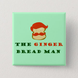 The Ginger Bread Man Square pin