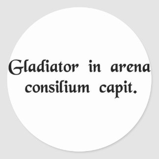 The gladiator is formulating his plan in the arena round stickers