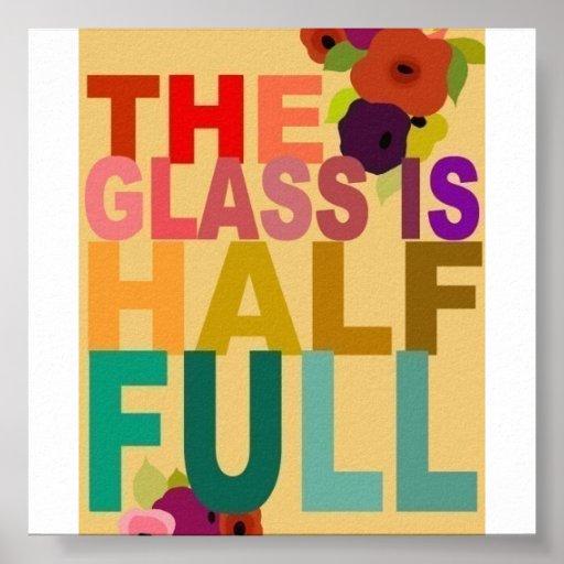 The Glass is Half Full Print
