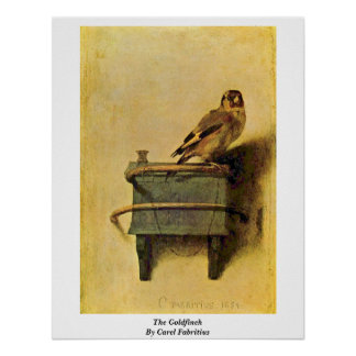 The Goldfinch. By Carel Fabritius Poster