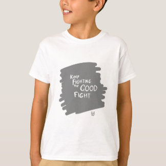 The Good fight T-Shirt