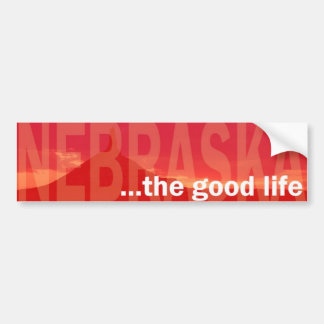 ...the good life Bumper Sticker