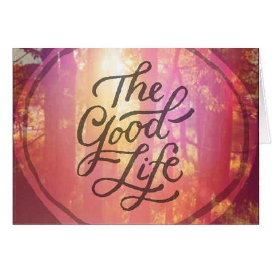 The Good Life Card