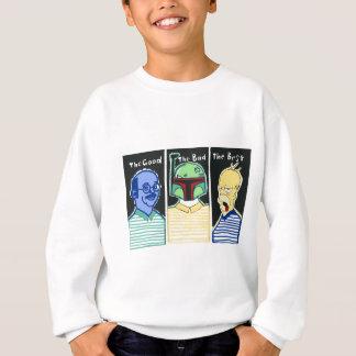 The Good The Bad The Best Sweatshirt