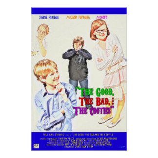The Good, The Bad, & The Cooties Poster