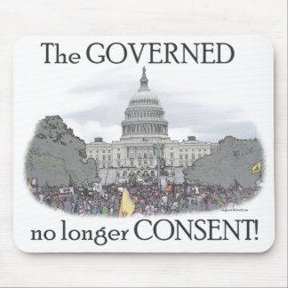 The Governed No Longer Consent Mouse Pad